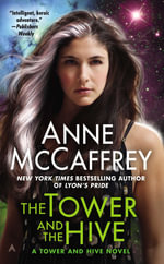 The Tower and the Hive : Rowan (Paperback) - Anne McCaffrey