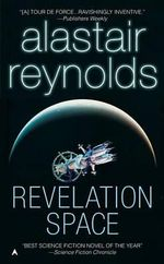 Revelation Space : Revelation Space - Alastair Reynolds