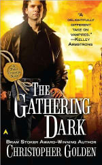 The Gathering Dark : A Novel of the Shadow Saga - Christopher Golden