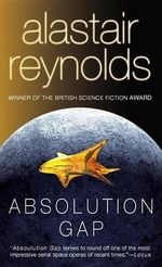 Absolution Gap : Revelation Space - Alastair Reynolds