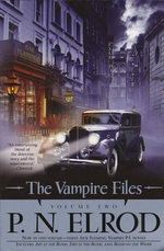 The Vampire Files : Volume Two - P N Elrod, Editor