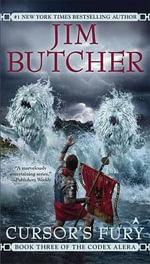 Cursor's Fury : Codex Alera Series : Book 3 - Jim Butcher