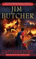Captain's Fury : Codex Alera Series : Book 4 - Jim Butcher