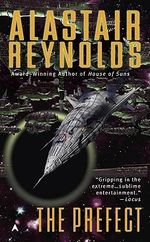 The Prefect : Ace Science Fiction - Alastair Reynolds