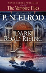 Dark Road Rising : Vampire Files (Paperback) - P. N., Editor Elrod