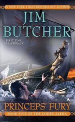 Princeps' Fury : Codex Alera Series : Book 5 - Jim Butcher