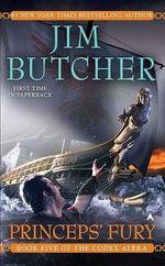 Princeps' Fury : Codex Alera Series : Book 5 - Jim Butcher