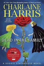 Dead In The Family : Sookie Stackhouse Series : Book 10 (USA Edition) - Charlaine Harris