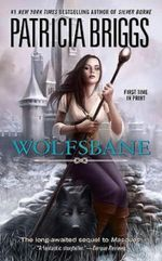 Wolfsbane : Sianim Series : Book 4 - Patricia Briggs