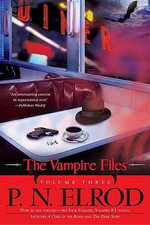 The Vampire Files, Volume Three : Vampire Files (Paperback) - P N Elrod, Editor