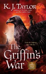 The Griffin's War - K J Taylor