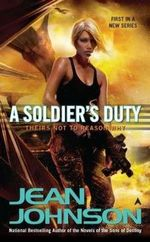 A Soldier's Duty : Theirs Not to Reason Why - Jean Johnson