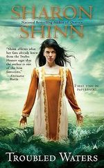 Troubled Waters : Elemental Blessings Novels - Sharon Shinn