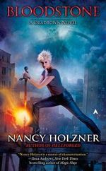 Bloodstone : A Deadtown Novel - Nancy Holzner