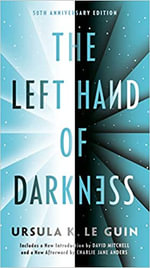 The Left Hand of Darkness : Remembering Tomorrow - Ursula K. Le Guin