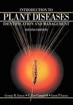 Introduction to Plant Diseases : Identification and Management - George B. Lucas