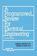 A Programmed Review for Electrical Engineering - James H. Bentley