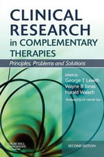 Clinical Research in Complementary Therapies : Principles, Problems and Solutions
