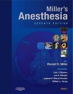 Miller's Anesthesia : Expert Consult - Online and Print - Ronald D. Miller