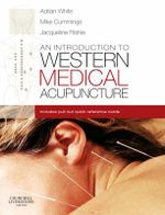 An Introduction to Western Medical Acupuncture - Jacqueline Filshie