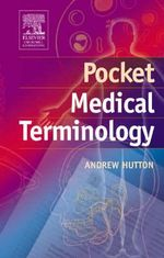 Pocket Medical Terminology - Andrew Hutton