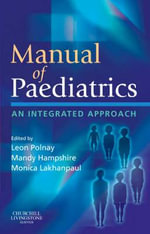 Manual of Paediatrics : An Integrated Approach - Leon Polnay