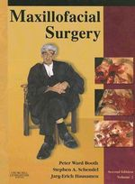 Maxillofacial Surgery - Peter Ward-Booth