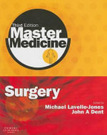 Surgery : A Core Text with Self-Assessment - Michael Lavelle-Jones