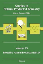 Studies in Natural Chemistry : Bioactive Natural Products, Part D Vol 23 - Atta-ur- Rahman