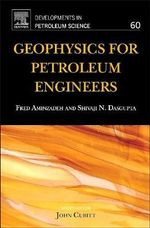 Geophysics for Petroleum Engineers : A Simple Practical Guide to Solar Energy - Designi... - Shivaji N. Dasgupta