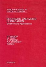 Boundary and Mixed Lubrication: Science and Applications : Proceedings of the 28th Leeds-Lyon Symposium - M. Priest
