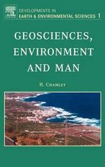 Geosciences, Environment and Man : Developments in Earth and Environmental Sciences