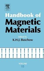 Handbook of Magnetic Materials : v.15 - K. H. J. Buschow