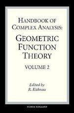 Handbook of Complex Analysis: Vol. 2 : Geometric Function Theory