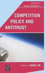 Competition Policy and Antritrust
