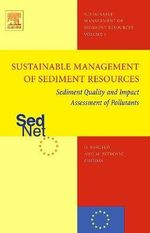 Sediment Quality and Impact Assessment of Pollutants : Sustainable management of sediment resources (SEDNET)