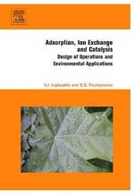 Adsorption, ION Exchange and Catalysis : Design of Operations and Environmental Applications - Vassilis Inglezakis