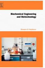 Biochemical Engineering and Biotechnology : Design of Operations and Environmental Application... - Ghasem Najafpour