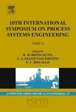 10th International Symposium on Process Systems Engineering - PSE2009 : Organisational Management and Information Systems