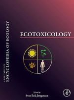 Ecotoxicology : A Derivative of Encyclopedia of Ecology