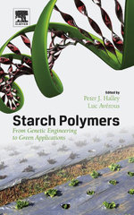 Starch Polymers : From Genetic Engineering to Green Applications