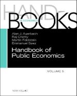 Handbook of Public Economics : Vol. 5