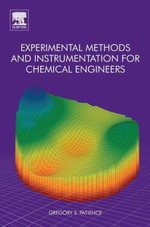 Experimental Methods and Instrumentation for Chemical Engineers - Gregory S. Patience