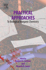 Practical Approaches to Biological Inorganic Chemistry - Robert R. Crichton