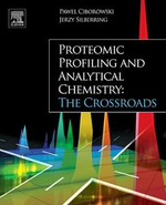 Proteomic Profiling and Analytical Chemistry : The Crossroads