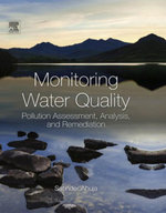 Monitoring Water Quality : Pollution Assessment, Analysis, and Remediation