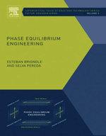 Phase Equilibrium Engineering - Esteban Alberto Brignole