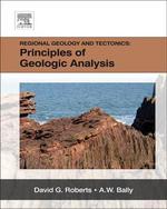 Regional Geology and Tectonics : Three-Volume Set