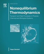 Nonequilibrium Thermodynamics : Transport and Rate Processes in Physical, Chemical and Biological Systems - Yasar Demirel