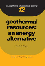 Geothermal Resources : An Energy Alternative - H.K. Gupta